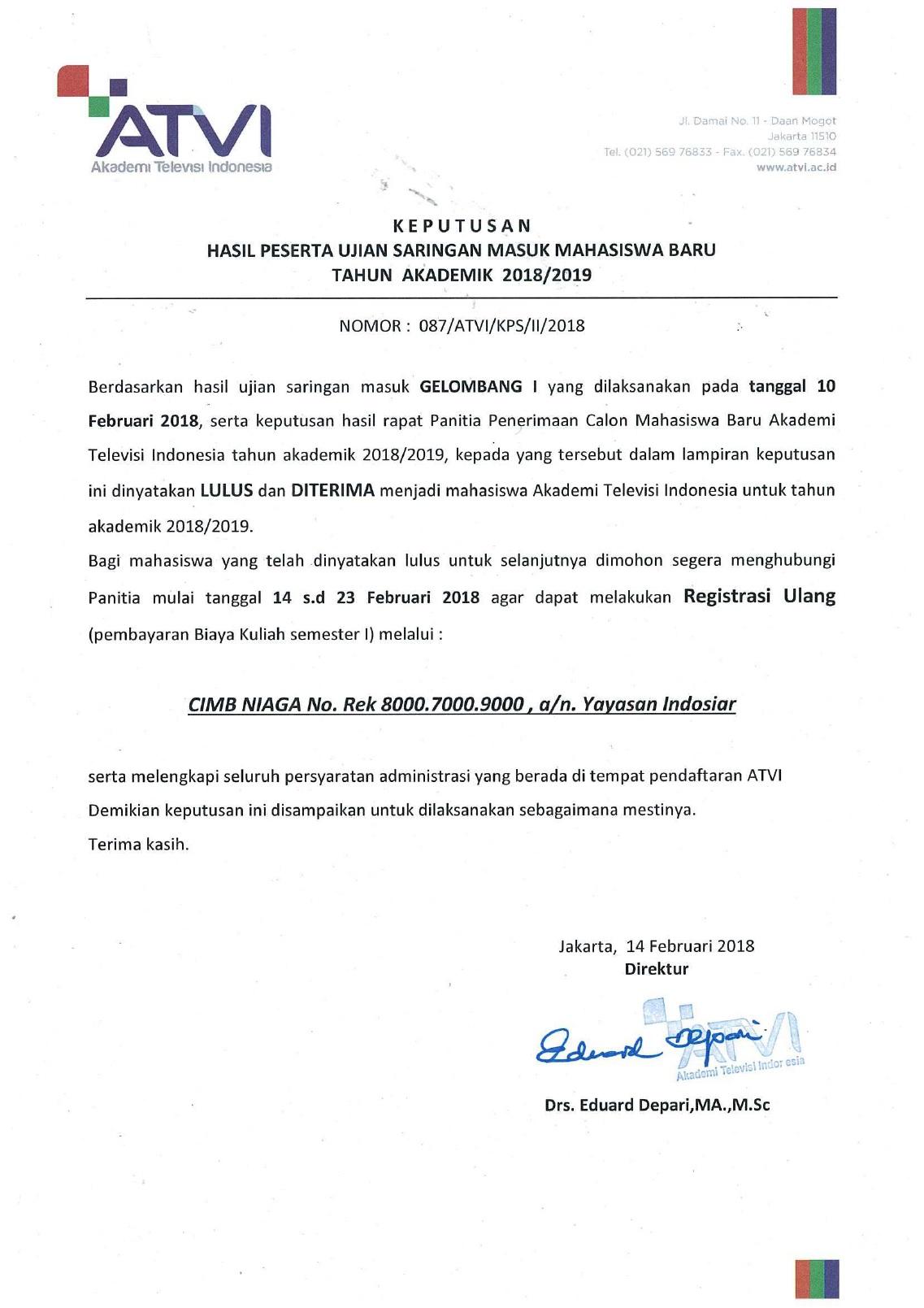 HASIL PESERTA UJIAN SARINGAN MASUK MAHASISWA BARU TAHUN AKADEMIK 2018-2019 GELOMBANG I 1